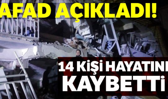 AFAD: 'Elazığ'da 8, Malatya'da 6 kişi hayatını kaybetti'