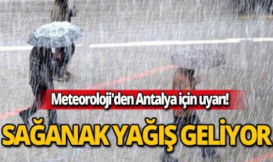 Antalya için Meteoroloji'den yağış uyarısı