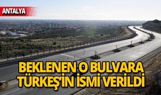 Antalya manzaralı bulvara Türkeş'in adı verildi