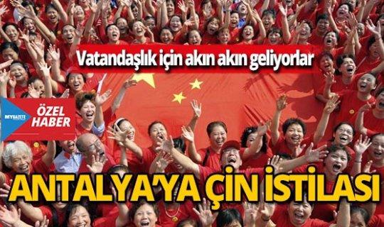 Antalya'ya Çin istilası!