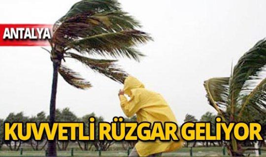 Antalya dikkat! Kuvvetli rüzgar geliyor
