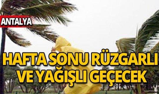 Antalyalılar hafta sonunda yağışa dikkat!
