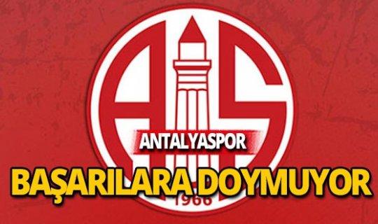Antalyaspor başarılara doymuyor