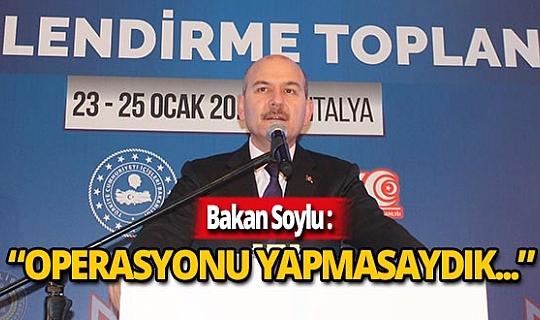 Bakan Soylu Antalya'da önemli açıklamalar yaptı!