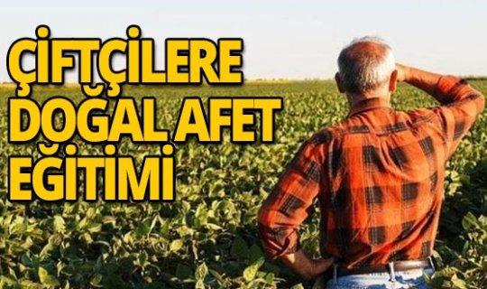 Çiftçiye doğal afet eğitimi