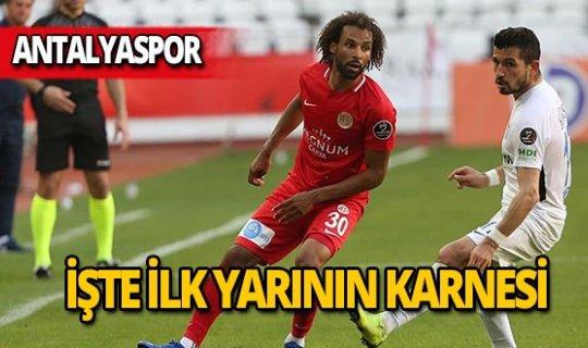 İşte Antalyaspor'un ilk yarı karnesi