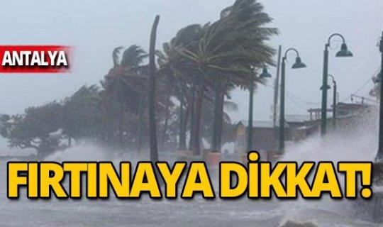 Sahil kesimlerinde kuvvetli fırtınaya dikkat!