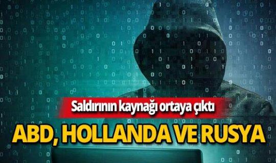 Siber saldırılar Almanya, Hollanda ve Rusya üzerinden yapılmış!