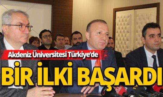 Akdeniz Üniversitesi yine bir ilk imza attı