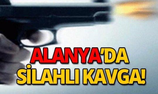Alanya'da silahlı kavga!