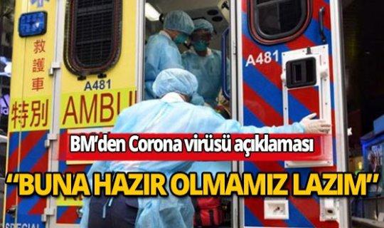 BM'den Corona virüs ile ilgili korkutan açıklama!