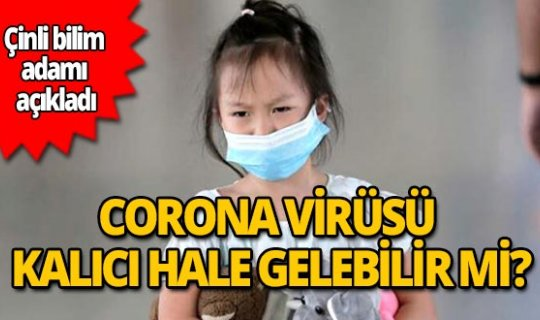Corona virüsü kalıcı hale gelebilir mi?