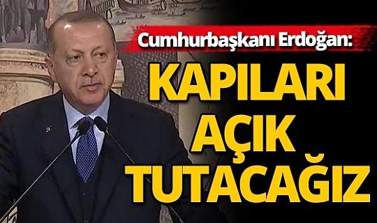 Cumhurbaşkanı Erdoğan: 18 bin düzensiz göçmen sınırı geçti