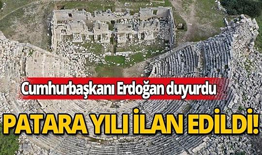 Cumhurbaşkanı Erdoğan'ın 2020 yılını 'Patara yılı' ilan ettti!