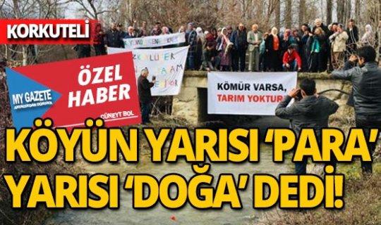 Korkuteli'ndeki Dereköy'de halk ikiye bölündü