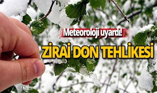 """Meteoroloji'den """"zirai don"""" uyarısı!"""
