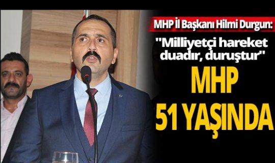 MHP 51 yaşında