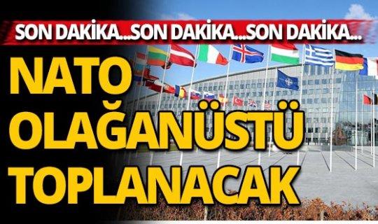 NATO Türkiye'nin talebi üzerine bugün olağanüstü toplanıyor