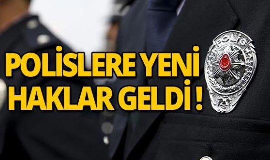 Polislere yeni haklar verildi!
