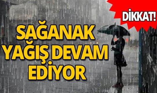 Sağanak yağış devam ediyor!