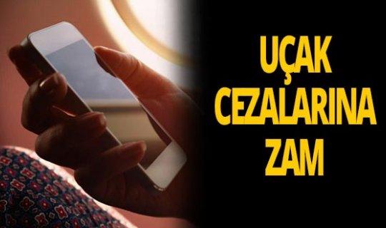 Uçakta cep telefonu kullanımına ceza