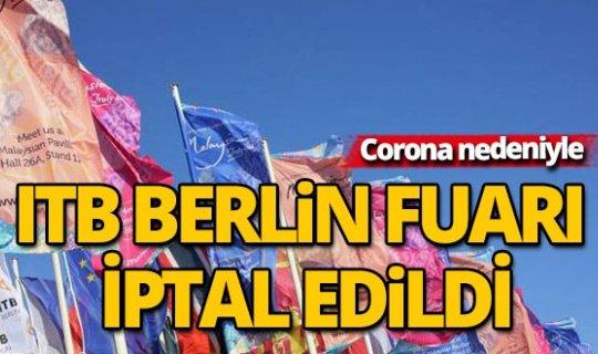 Uluslararası Berlin Turizm Borsası Fuarı (ITB) iptal edildi