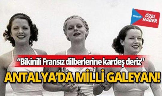Yıl 1961... Antalya'da Milli Galeyan!