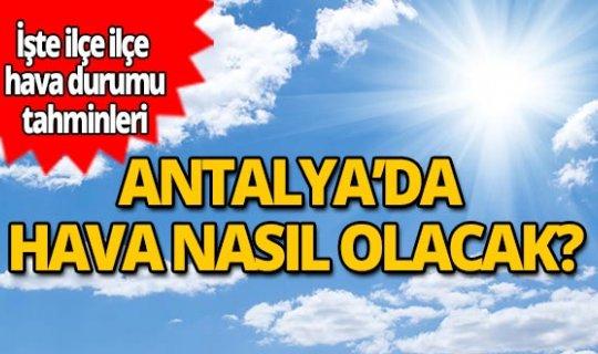 11 Mart 2020 Çarşamba günü Antalya'da hava nasıl olacak?