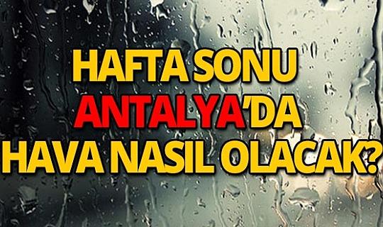 14 Mart 2020 Cumartesi günü Antalya'da hava nasıl olacak?