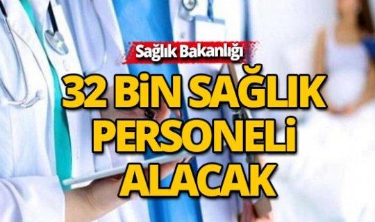 32 bin sağlık personeli alınacak