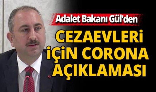 Adalet Bakanı Gül'den cezaevleri için açıklama