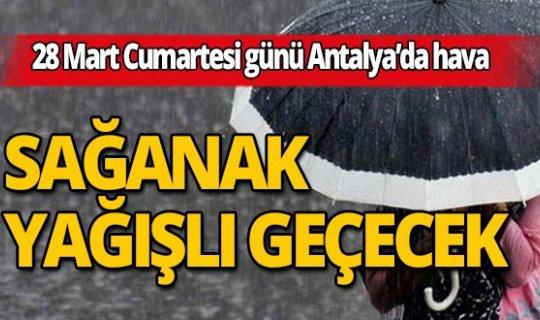 Antalya'da hava bugün  gök gürültülü sağanak yağışlı geçecek