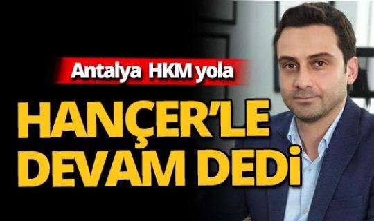 Antalya HKMO Başkanı'nı seçti