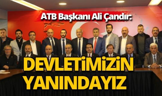 ATB Başkanı'ndan birlik ve beraberlik mesajı