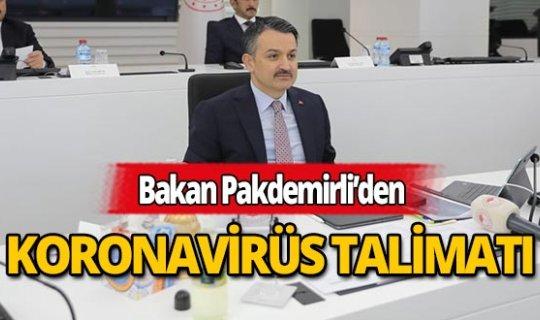 Bakan Pakdemirli'den koranavirüs talimatı