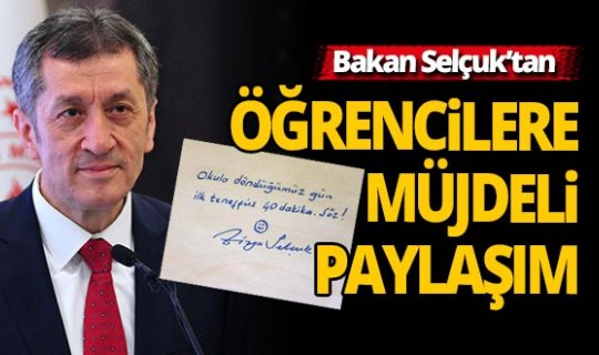 Bakanı Selçuk'tan öğrencilere müjdeli paylaşım