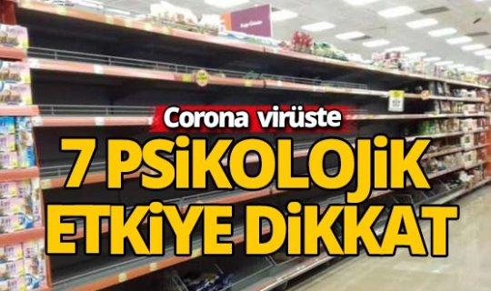Corona virüste 7 psikolojik etkiye dikkat