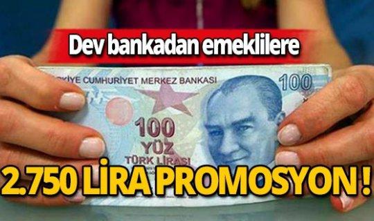 Dev bankadan emeklilere 2.750 lira promosyon!