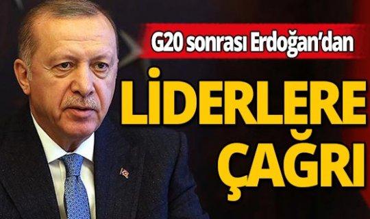 Erdoğan'dan G20 sonrası dünya liderlerine çağrı: Harekete geçmeliyiz