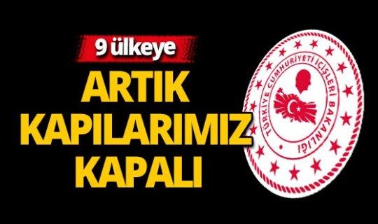 İçişleri Bakanlığı: '9 ülkeden Türkiye'ye yolcu girişleri durduruldu'