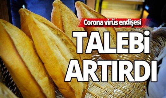 Koronavirüs endişesi fırınlarda ekmek talebini arttırdı