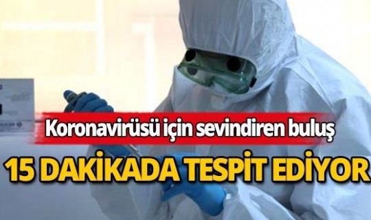 Koronavirüs için sürpriz gelişme: 15 dakikada tespit ediyor
