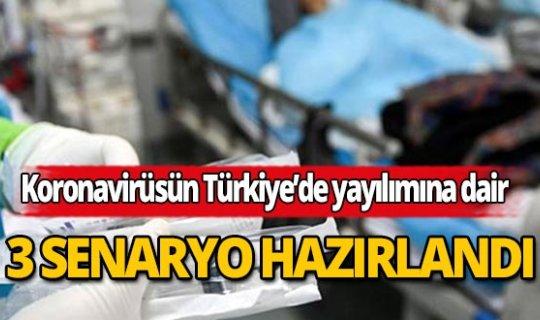 Koronavirüsün Türkiye'de yayılımına dair 3 senaryo hazırlandı