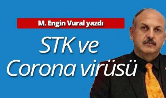"""M.Engin Vural: """"STK ve Korona virüs, öncelikle STK nedir bir bakalım hele?"""""""