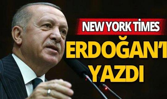 New York Times: Erdoğan, Avrupa'nın problemlerini tek başına üstlenen bir lider