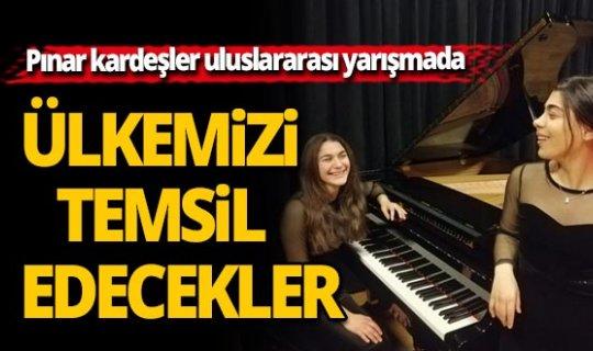 Pınar kardeşler ülkemizi temsil edecek