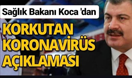 Sağlık Bakanı Koca açıkladı! Türkiye'de corona virüsü vakası tespit edildi,..