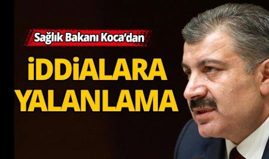 Sağlık Bakanı Koca'dan iddialara yalanlama