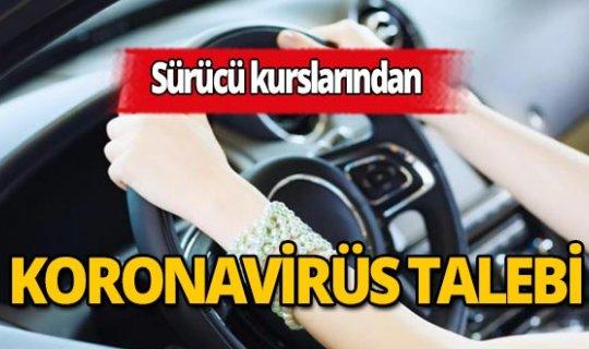 Sürücü kurslarından koronavirüs talebi