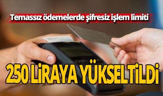 Temassız ödemelerde şifresiz işlem limiti 250 liraya yükseltildi
